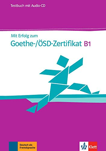 Mit erfolg zum goethe-zertifikat b1, libro de tests + cd: Testbuch