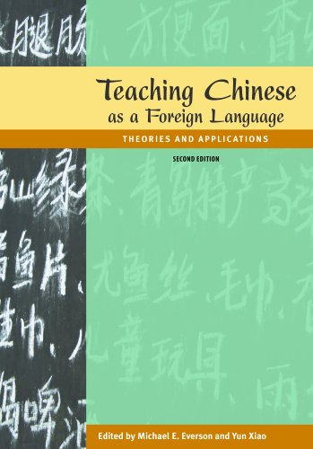 Teaching Chinese as a Foreign Language: Theories and Applications, 2nd edition