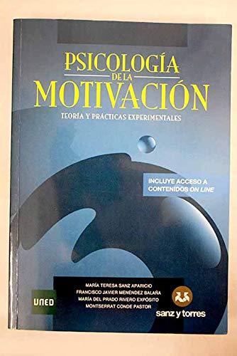 Psicología De La Motivación: Teoría y Prácticas Experimentales