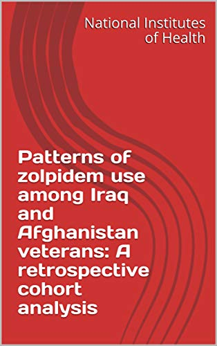 Patterns of zolpidem use among Iraq and Afghanistan veterans: A retrospective cohort analysis (English Edition)