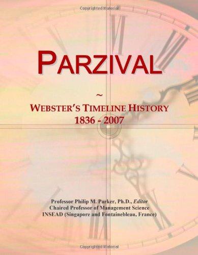 Parzival: Webster's Timeline History, 1836 - 2007