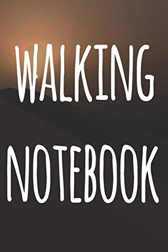 Walking Notebook: The perfect to record your hiking adventures! Ideal gift for the hiker in your life!