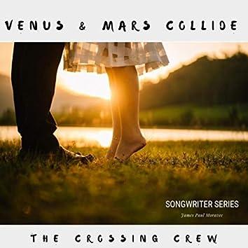Venus and Mars Collide