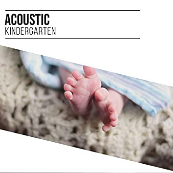 Acoustic Kindergarten Compilation