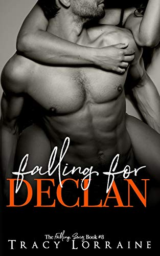 Falling For Declan: A Enemies to Lovers Romance