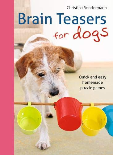 Brain Teasers for Dogs: Quick and Easy...