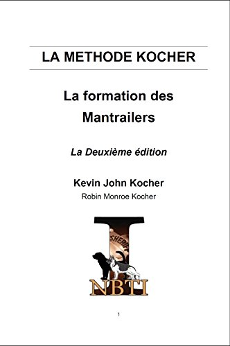 How to Train a Police Bloodhound and Scent Discriminating Patrol Dog (French Edition)
