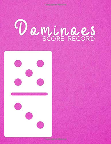 Dominoes Score Record: Game Score Record Keeper Book, Scorekeeping Pads, Scoring Sheet, Indoor Games recorder Notebook Gifts for Friends, Family, ... 120 pages. (Dominoes Scorebook, Band 20)
