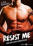 Resist Me: Gefahr der Versuchung