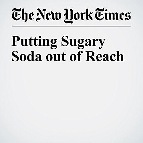 Putting Sugary Soda out of Reach audiobook cover art
