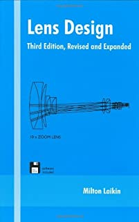 Lens Design, Third Edition, (Optical Science and Engineering)