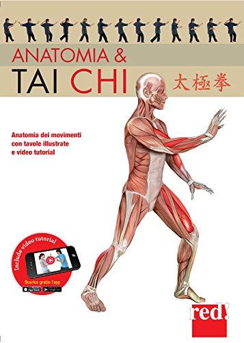 Anatomia & tai chi. Ediz. a colori. Con video tutorial