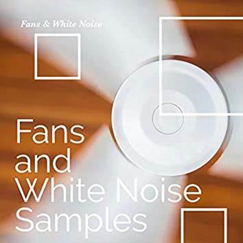 Fans and White Noise Samples
