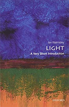 Light  A Very Short Introduction  Very Short Introductions