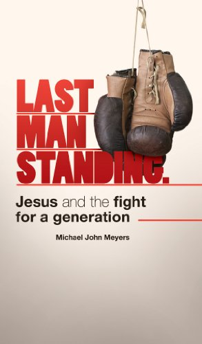 Last Man Standing: Jesus and the fight for a generation (English Edition) PDF Books