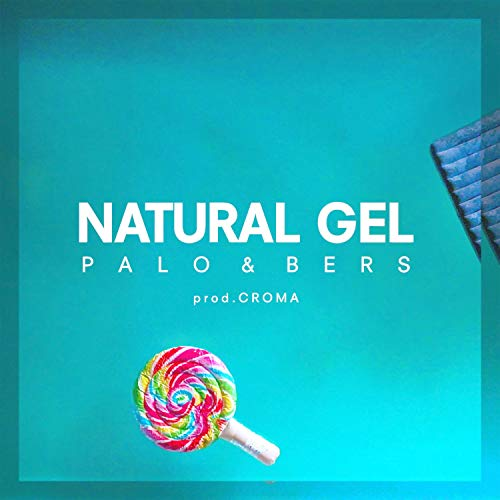 Natural Gel [Explicit]