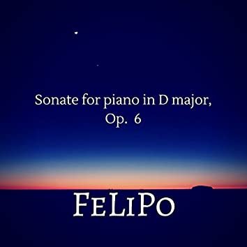 Sonate for piano in D major, Op. 6
