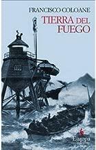 Tierra Del Fuego by Francisco Coloane (3-Feb-2009) Paperback