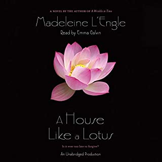 A House Like a Lotus                   Written by:                                                                                                                                 Madeleine L'Engle                               Narrated by:                                                                                                                                 Emma Galvin                      Length: 8 hrs and 57 mins     1 rating     Overall 5.0