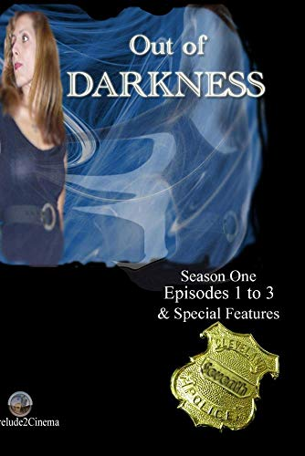 Out of Darkness - 3 Case Files