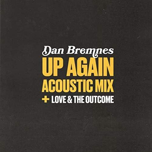 Dan Bremnes & Love & The Outcome