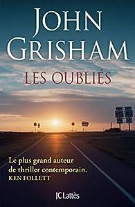 Les oubliés par Grisham