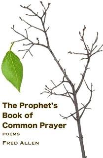 The Prophet's Book of Common Prayer
