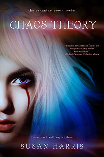 Chaos Theory (The Sanguine Crown Book 1)