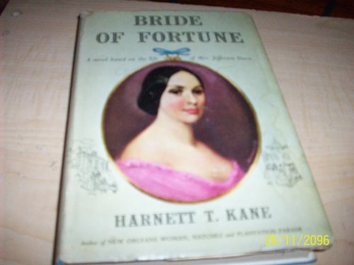 Bride of Fortune: A Novel Based on the Life of Mrs. Jefferson...