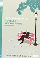 Young Adult ELI Readers - Italian: Novelle per un anno - Una scelta + downloadab