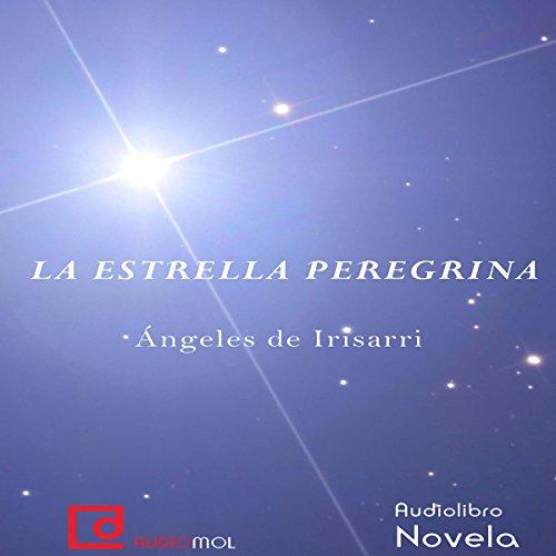 La estrella peregrina [The Pilgrim Star] audiobook cover art