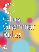 Collins Grammar Rules (Collins Primary Dictionaries)