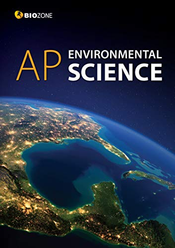 Compare Textbook Prices for BIOZONE AP Environmental Science, 2020 Edition- Student Edition First Edition ISBN 9781988566320 by Tracey Greenwood,Lissa Bainbridge,Kent Pryor,Richard Allan,Tracey Greenwood