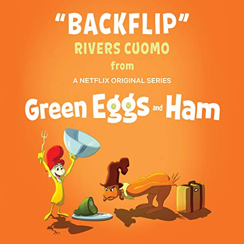 Backflip (From Green Eggs and Ham)