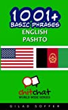 1001+ Basic Phrases English - Pashto (Chit Chat World Wide) - Gilad Soffer