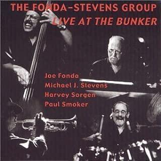 Live at the Bunker by FONDA-STEVENS GROUP (2000-11-14)