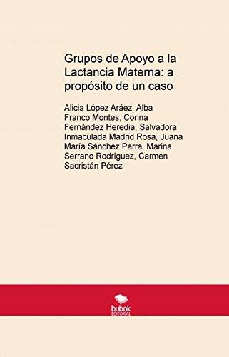 Grupos de Apoyo a la Lactancia Materna: a propósito de un caso