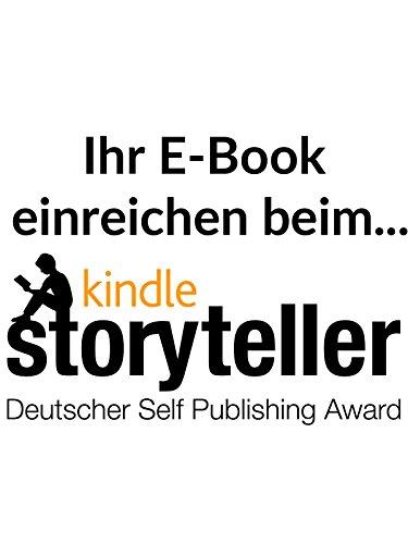 Ihr E-Book beim Kindle StoryTeller Award einreichen