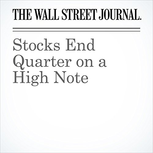 Stocks End Quarter on a High Note cover art