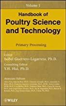Handbook of Poultry Science and Technology: v. 1: Primary Processing by Y. H. Hui (2010-03-05)