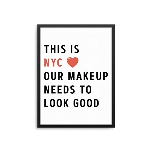 Rac76yd New York City Maquillage Poster This is NYC Our Makeup Besoins to Look Good Cote