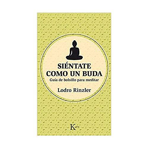 Siéntate como un Buda: Guía de bolsillo para meditar (Sabiduría perenne)