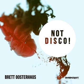 Not Disco!