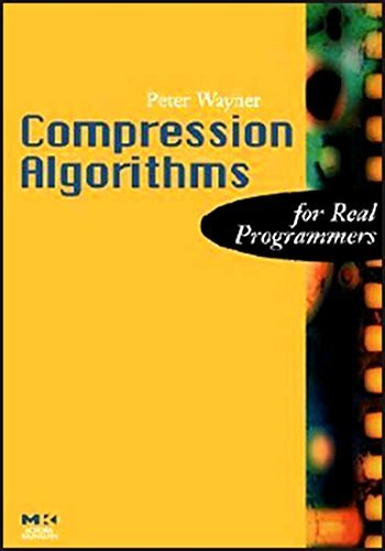 Compression Algorithms for Real Programmers (The For Real Programmers Series) (English Edition)