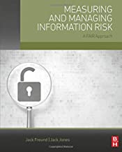 Measuring and Managing Information Risk: A FAIR Approach