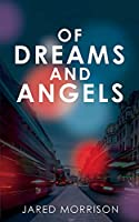 Of Dreams and Angels