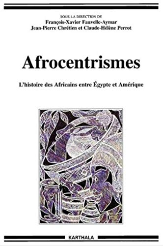 Afrocentrismes (Hommes et sociétés)