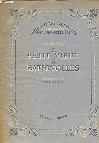 GABORIAU LE PETIT VIEUX DES BATIGNOLLES