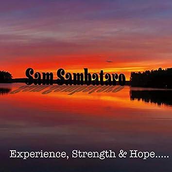 Experience, Strength & Hope