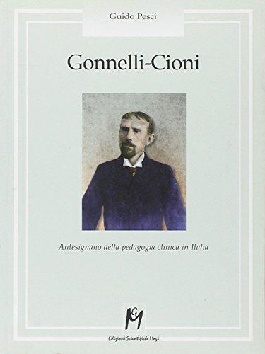 Gonnelli-Cioni. Antesignano della pedagogia clinica in Italia